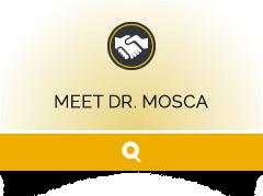 Meet Dr. Mosca