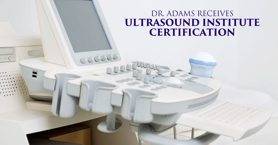 11--Dr.-Adams-Receives-Ultrasound-Institute-Certification
