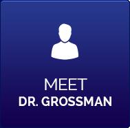 Meet Dr. Grossman banner