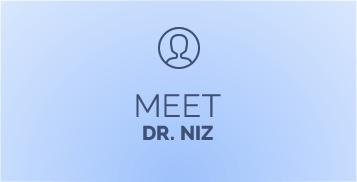 Meet Dr. Niz