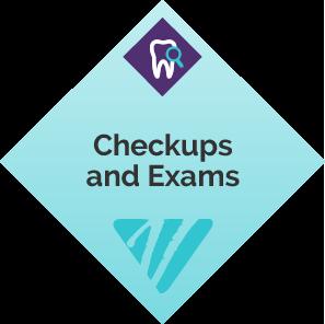 Checkups and Exams