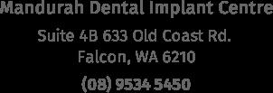 mandurah dental implants address