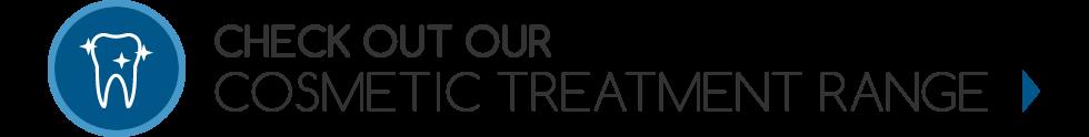 Cosmetic Treatment Range
