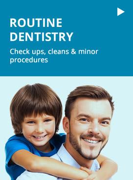 Routine Dentistry
