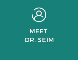 Meet Dr. Seim