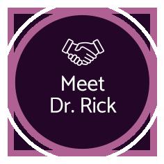 Meet Dr. Rick