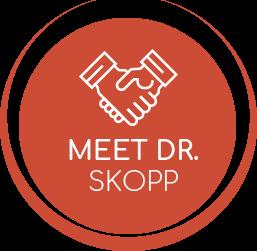 Meet Dr. Skopp