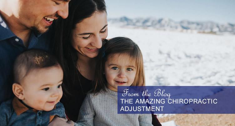 The Amazing Chiropractic Adjustment