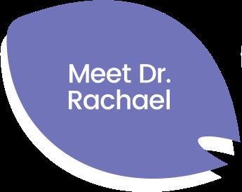 Meet Dr. Rachael