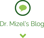 Dr. Mizel's Blog