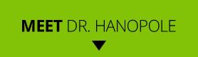 Meet Dr. Hanopole