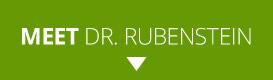 Meet Dr. Rubenstein
