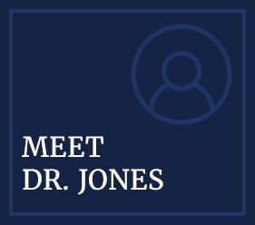 Meet Dr. Jones