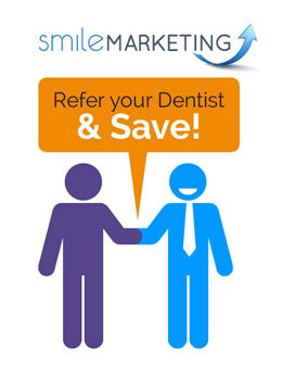 Refer your dentist and save